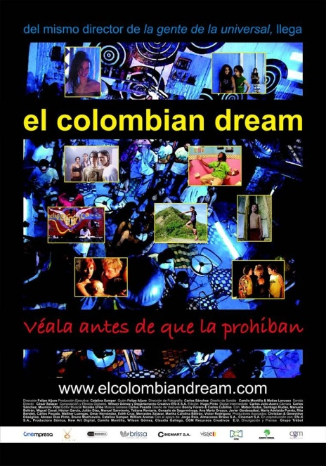 """""""Como no le dieron la visa para los Estados Unidos, el American dream se le hizo esquivo y armó su propio dream en Colombia, el Colombian dream"""""""